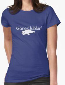 Gone clubbin' T-Shirt