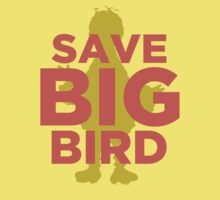 Save Big Bird by doodlemarks