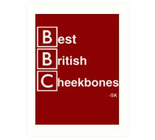 Best British Cheekbones... Art Print