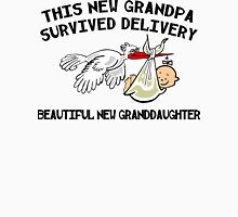 "New Grandpa ""This New Grandpa Survived Delivery .. New Granddaughter"" Unisex T-Shirt"