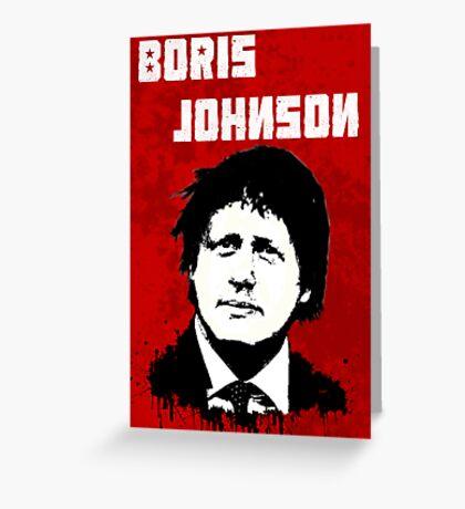 Boris Johnson / Che Guevara Black Hair Greeting Card