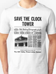 BTTF SAVE THE CLOCK TOWER Unisex T-Shirt