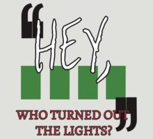 Hey, Who Turned out the Lights? by Michael Audet