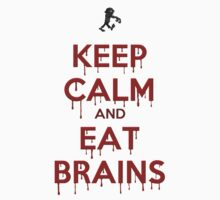 Keep Calm and Eat Brains Kids Tee
