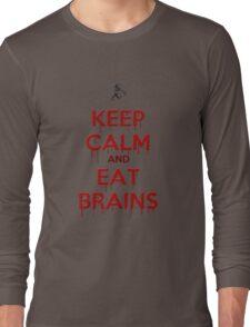 Keep Calm and Eat Brains Long Sleeve T-Shirt