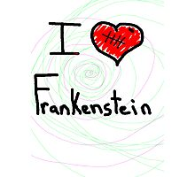 i love Frankenstein halloween   Photographic Print