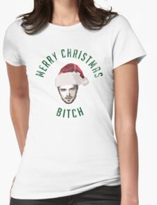 Merry Christmas. Bitch. Womens Fitted T-Shirt
