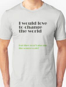 change the world Unisex T-Shirt