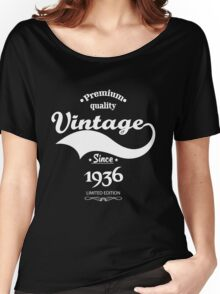Premium Quality Vintage Since 1936 Limited Edition Women's Relaxed Fit T-Shirt
