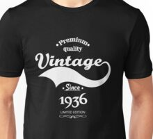 Premium Quality Vintage Since 1936 Limited Edition Unisex T-Shirt