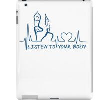 Yoga: Listen to Your Body ECG Yoga Mantra iPad Case/Skin