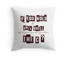 Can you hear the C ??? Throw Pillow