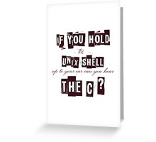 Can you hear the C ??? Greeting Card