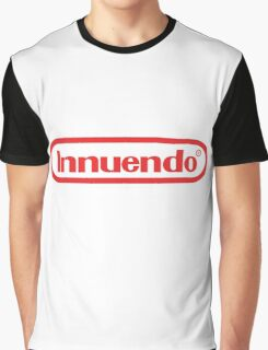 Innuendo - Now you're playing with power! Graphic T-Shirt