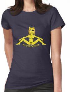 Ms. Percentum Womens Fitted T-Shirt