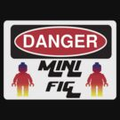 Danger Minifig Sign by Customize My Minifig  by ChilleeW