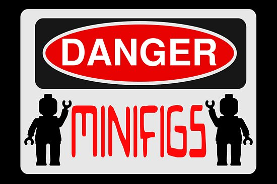 Danger Minifigs Sign by Customize My Minifig  by ChilleeW