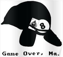 Game Over, Man - Black Poster