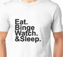 Binge Watch Unisex T-Shirt