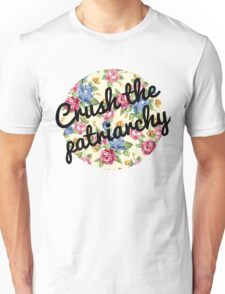 Crush the Patriarchy Unisex T-Shirt