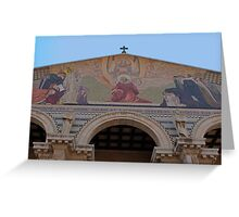 Jerusalem the facade of Church of all Nations Greeting Card