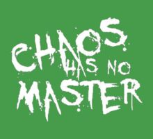 Chaos Has No Master (White Text) One Piece - Short Sleeve
