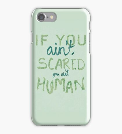You Ain't Human iPhone Case/Skin