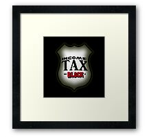 Easy Rider Income Tax Framed Print