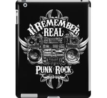 I Remember REAL Punk Rock iPad Case/Skin
