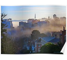 Pacific Heights and the morning Fog Poster