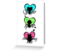 Sugar, spice and everything nice Greeting Card