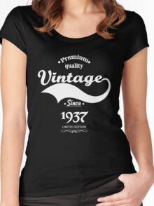 Premium Quality Vintage Since 1937 Limited Edition Women's Fitted Scoop T-Shirt