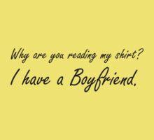I have a boyfriend -Black (Alt) Kids Tee