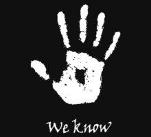 We Know - White