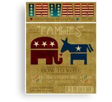 Vote Fam.LIES 2012 Canvas Print