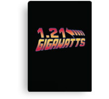 Back to the Future 1.21 Gigawatts Canvas Print