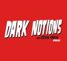Dark Notions with Kevin Smith by DarkNateReturns