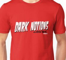 Dark Notions with Kevin Smith Unisex T-Shirt