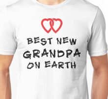 Best New Grandpa Unisex T-Shirt