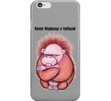 Never Displease A Redhead iPhone Case/Skin