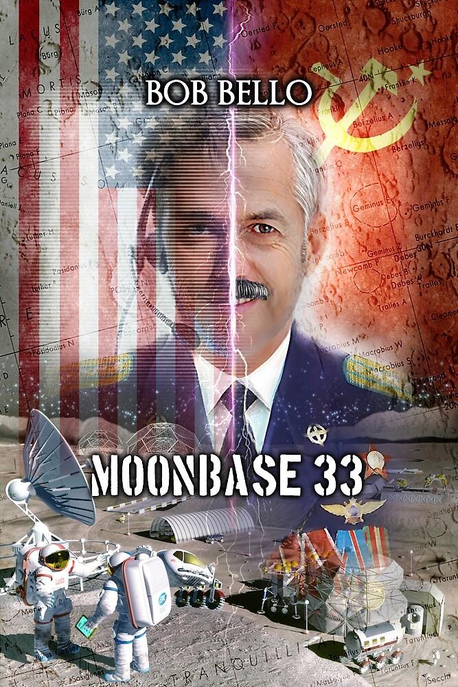 Moonbase 33 by Bob Bello