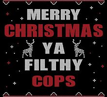 Merry Christmas Ya Filthy COP's Ugly Christmas Printed Costume. by aestheticarts