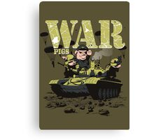 WAR PIGS Canvas Print