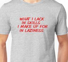 proud slacker Unisex T-Shirt