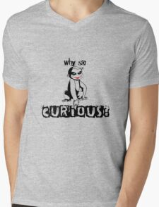Y so curious? Mens V-Neck T-Shirt