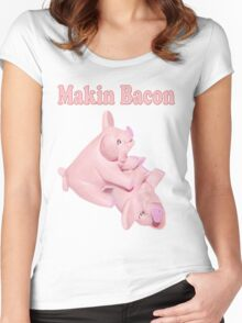 ✾◕‿◕✾ MAKIN BACON TEE SHIRT ✾◕‿◕✾ Women's Fitted Scoop T-Shirt