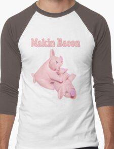 ✾◕‿◕✾ MAKIN BACON TEE SHIRT ✾◕‿◕✾ Men's Baseball ¾ T-Shirt