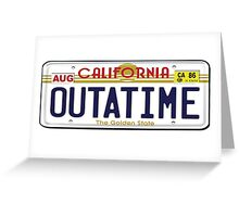 BTTF OUTATIME Greeting Card