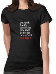 The Prisoner - 'Pushed, Filed and Stamped' T Shirt Womens Fitted T-Shirt