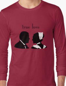 Anna and Bates true love Long Sleeve T-Shirt